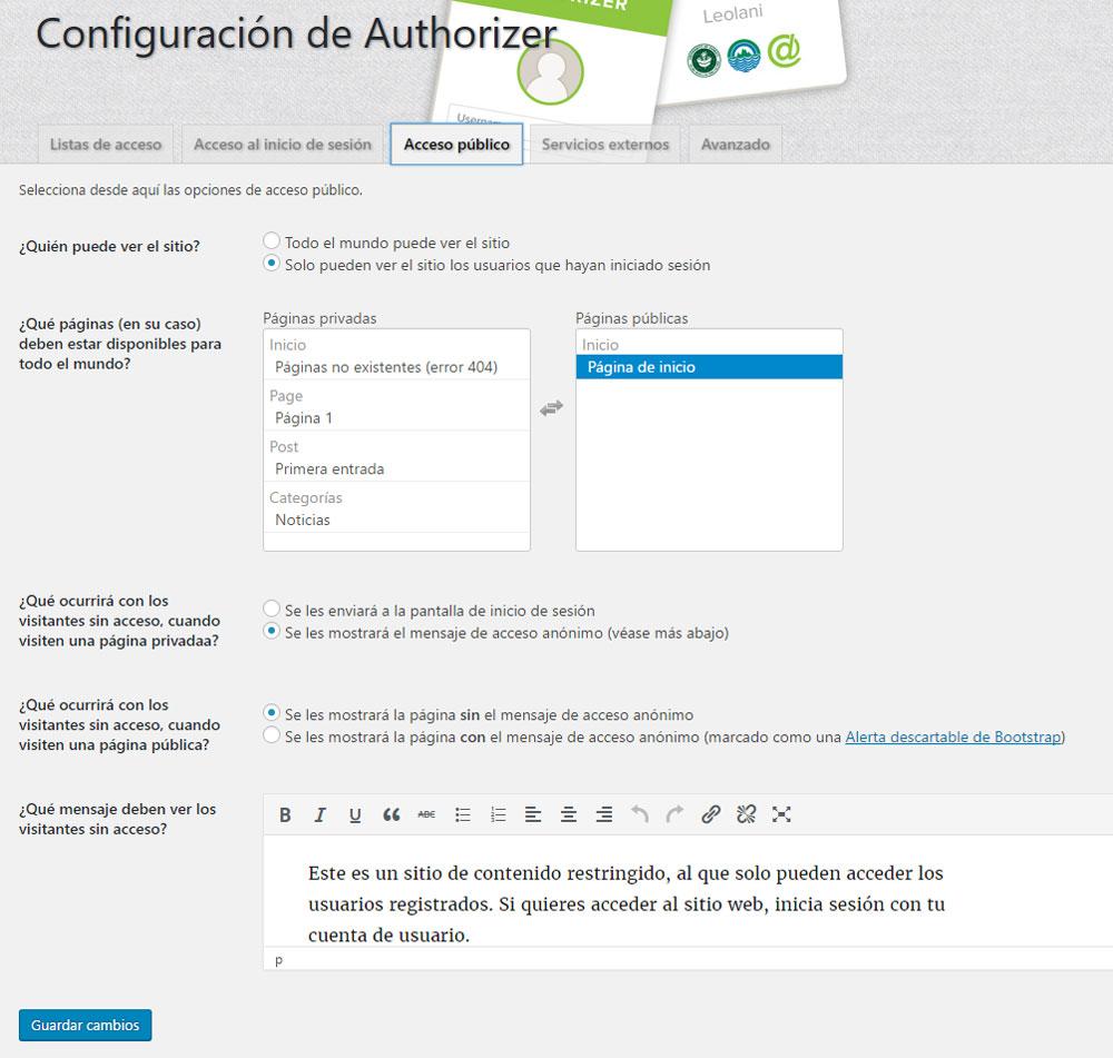 Figura 1 - Configuración de la privacidad del sitio, mediante el plugin Authorizer